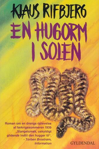 Klaus Rifbjerg: En hugorm i solen