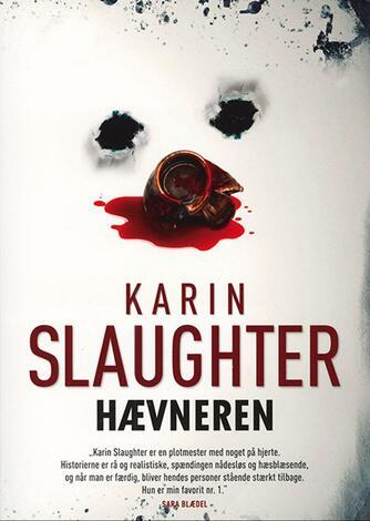 Karin Slaughter: Hævneren