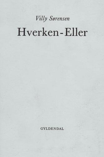 Villy Sørensen (f. 1929): Hverken-eller