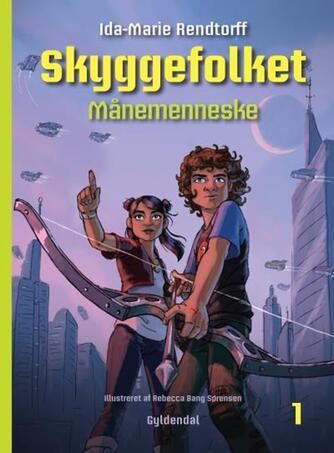Ida-Marie Rendtorff: Månemenneske