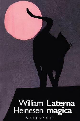 William Heinesen: Laterna magica : nye erindringsnoveller