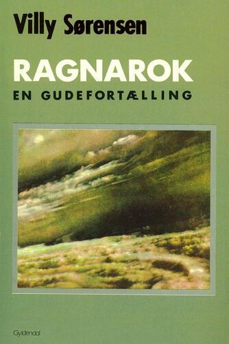 Villy Sørensen (f. 1929): Ragnarok : en gudefortælling