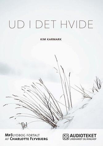 Kim Karmark: Ud i det hvide