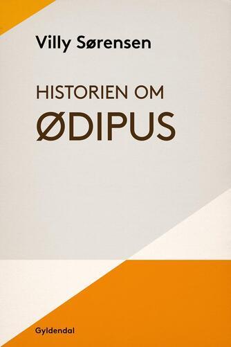 Villy Sørensen (f. 1929): Historien om Ødipus