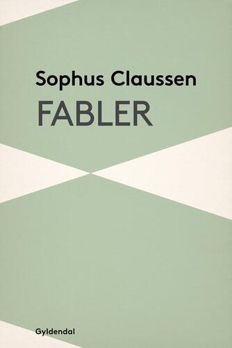 Sophus Claussen: Fabler