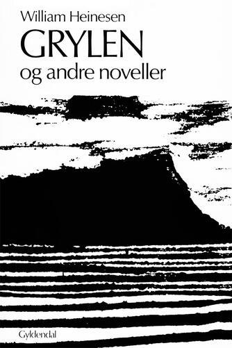 William Heinesen: Grylen og andre noveller