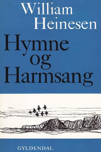 William Heinesen: Hymne og harmsang