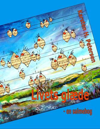 : Livets glæde : en salmebog