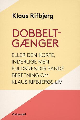 Klaus Rifbjerg: Dobbeltgænger