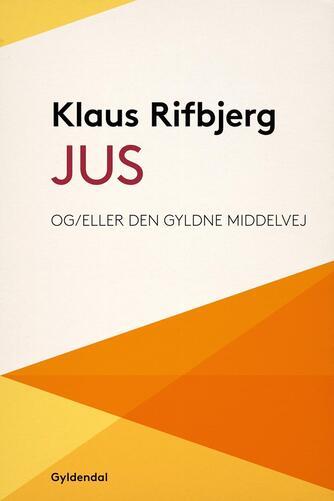 Klaus Rifbjerg: Jus
