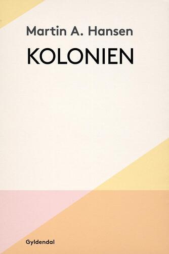 Martin A. Hansen (f. 1909): Kolonien