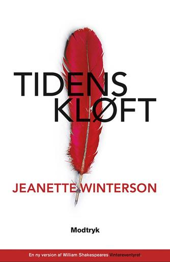 Jeanette Winterson: Tidens kløft : en ny version af William Shakespeares Vintereventyret