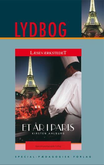 Kirsten Ahlburg: Et år i Paris