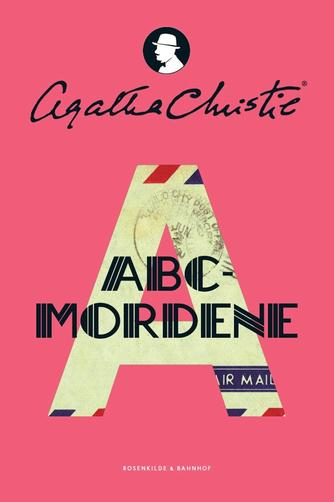 Agatha Christie: ABC mordene (Ved Mette Wigh Tvermoes)