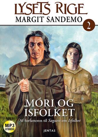Margit Sandemo: Móri og Isfolket