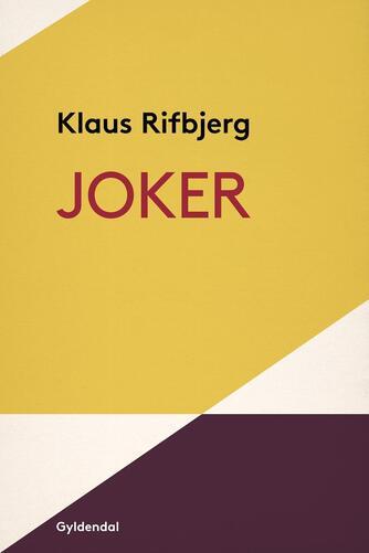 Klaus Rifbjerg: Joker