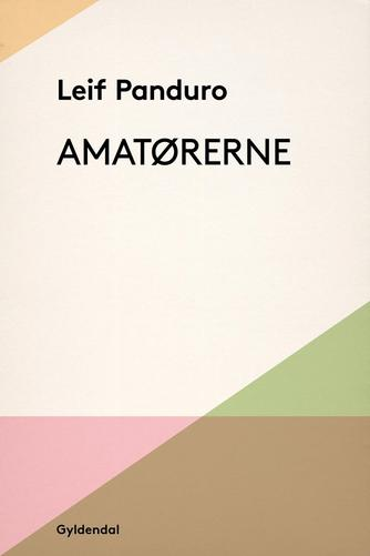 Leif Panduro: Amatørerne