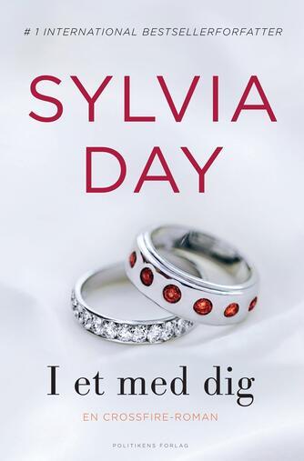 Sylvia Day: I et med dig