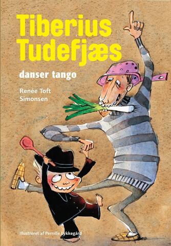 Renée Toft Simonsen: Tiberius Tudefjæs danser tango