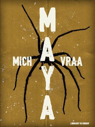Mich Vraa: Maya