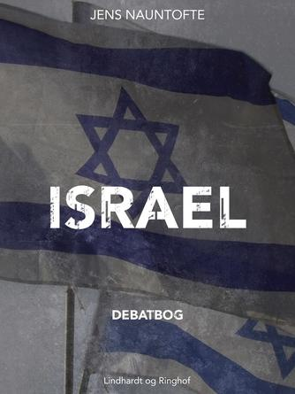 Jens Nauntofte: Israel : debatbog