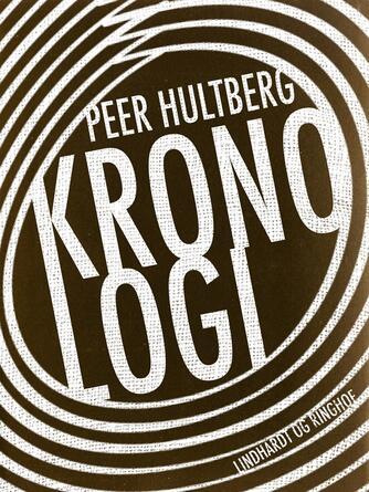 Peer Hultberg: Kronologi