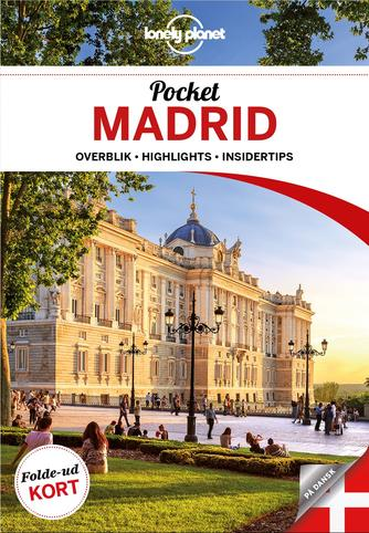 Anthony Ham: Pocket Madrid : overblik, highlights, insidertips