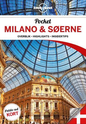 Paula Hardy: Pocket Milano & søerne : overblik, highlights, insidertips