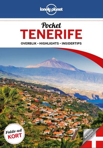 Josephine Quintero: Pocket Tenerife : overblik, highlights, insidertips