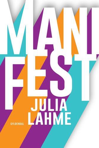 Julia Lahme: ManiFest