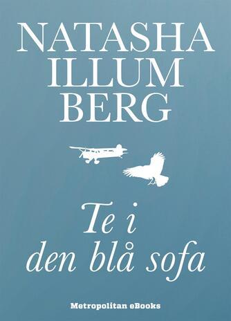 Natasha Illum Berg: Te i den blå sofa