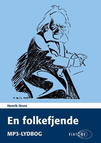 Henrik Ibsen: En folkefjende (Ved Karsten Pharao)