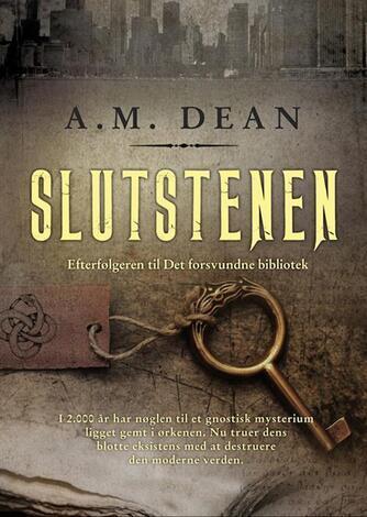 A. M. Dean: Slutstenen