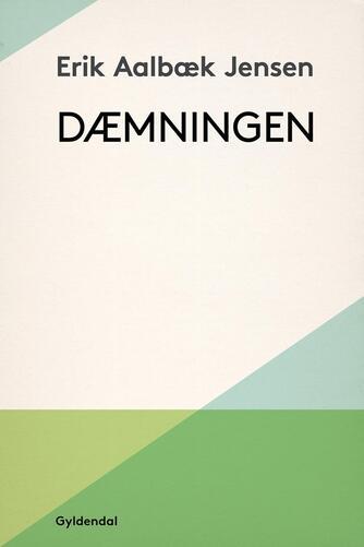 Erik Aalbæk Jensen: Dæmningen