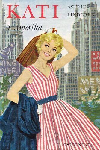 Astrid Lindgren: Kati i Amerika