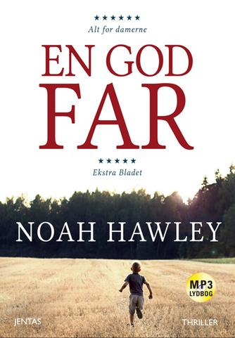 Noah Hawley: En god far