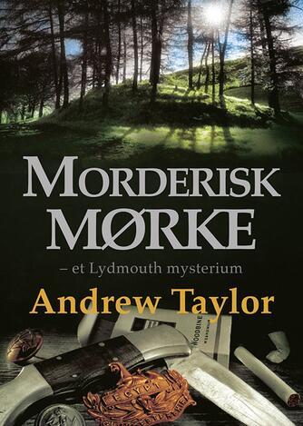 Andrew Taylor (f. 1951): Morderisk mørke