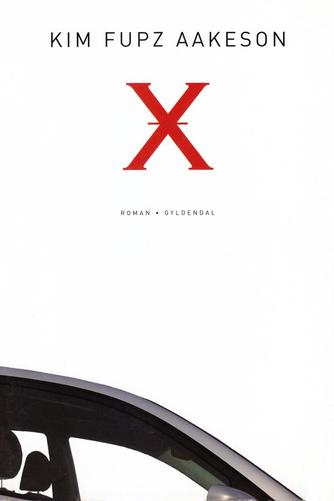 Kim Fupz Aakeson: X : roman