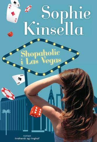 Sophie Kinsella: Shopaholic i Las Vegas : roman