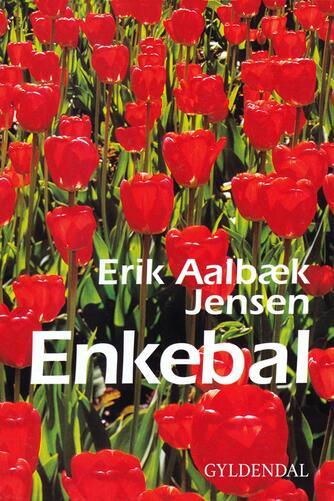 Erik Aalbæk Jensen: Enkebal