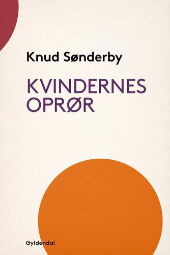 Knud Sønderby: Kvindernes oprør
