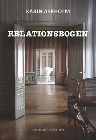Karin Askholm: Relationsbogen