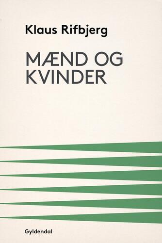 Klaus Rifbjerg: Mænd og kvinder