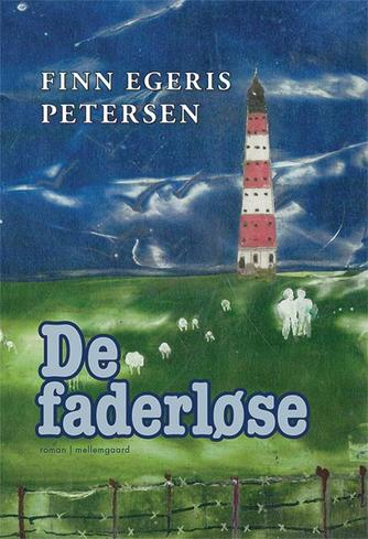 Finn Egeris Petersen: De faderløse : roman