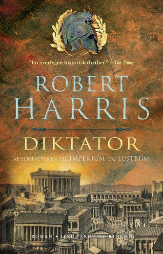 Robert Harris (f. 1957): Diktator : roman
