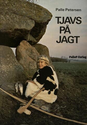 Palle Petersen (f. 1943): Tjavs på jagt