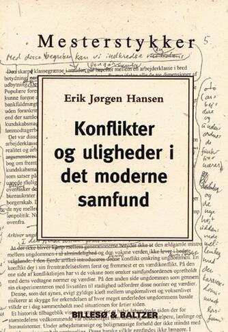 Erik Jørgen Hansen (f. 1935): Konflikter og uligheder i det moderne samfund