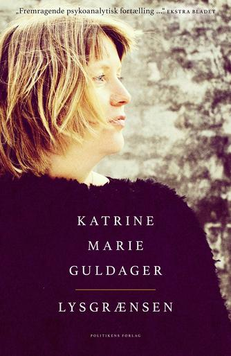 Katrine Marie Guldager: Lysgrænsen