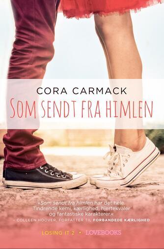 Cora Carmack: Som sendt fra himlen