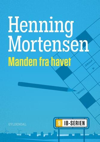 Henning Mortensen (f. 1939): Manden fra havet